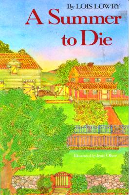 A Summer to Die By Lowry, Lois/ Oliver, Jenni